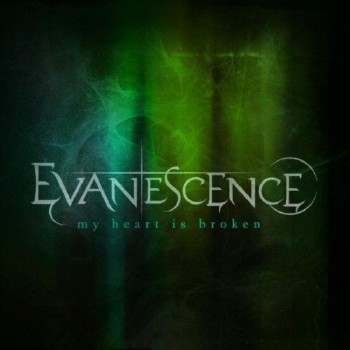 Evanescence - My Heart Is Broken (Single) (2011)