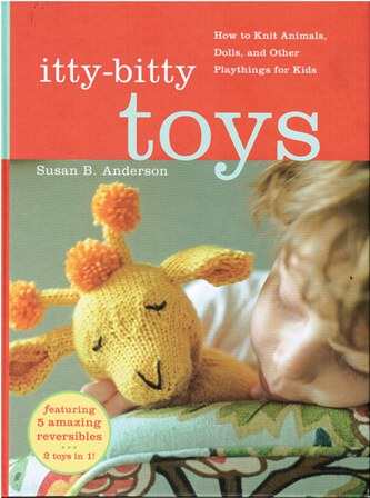 Anderson Susan B. / Сьюзен Андерсон - itty-bitty TOYS / крошечные игрушки [2009, PDF, ENG]