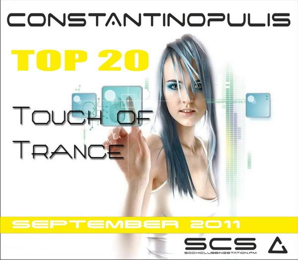Constantinopulis - Touch Of Trance TOP 20 SEPTEMBER 2011