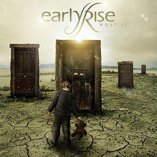 EarlyRise - What if (2011)