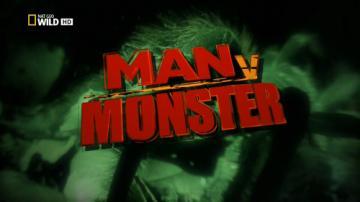 Человек против монстра: Ужасы в Амазонии / Man v Monster. Amazon Terror (2011) HDTV 1080i