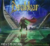 Drakkar - When Lightning Strikes (2012)